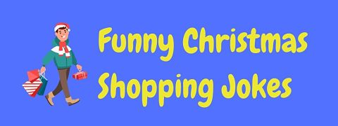 Header image for a page of funny Christmas shopping jokes.