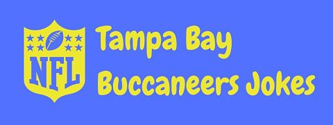 Header image for a page of funny Tampa Bay Buccaneers jokes.