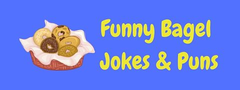 Header image for a page of funny bagel jokes and puns.