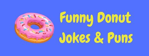 Header image for a page of funny donut jokes and puns.