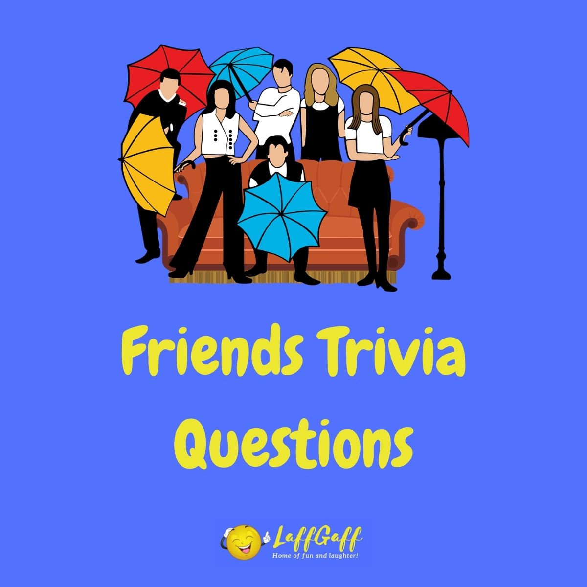 Featured image for a page of Friends trivia questions and answers.