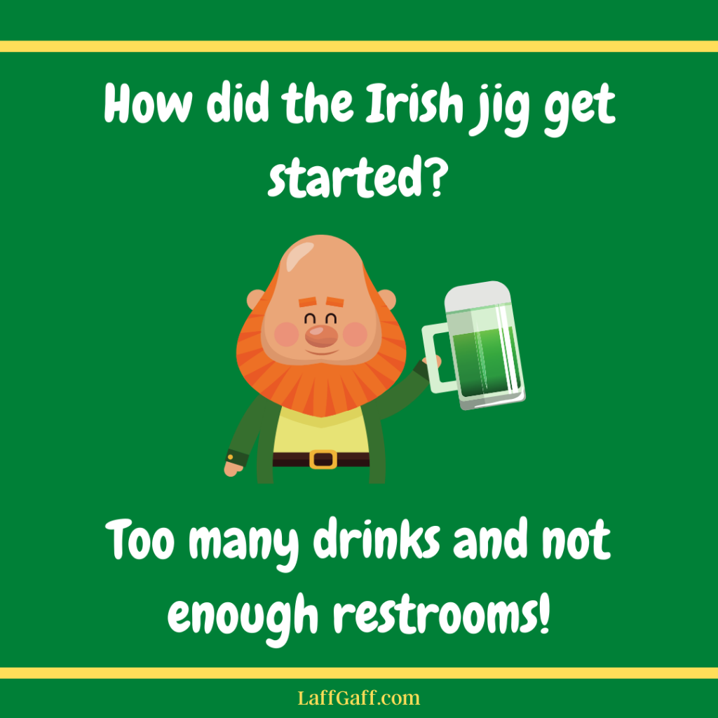 Funny Irish jig joke.