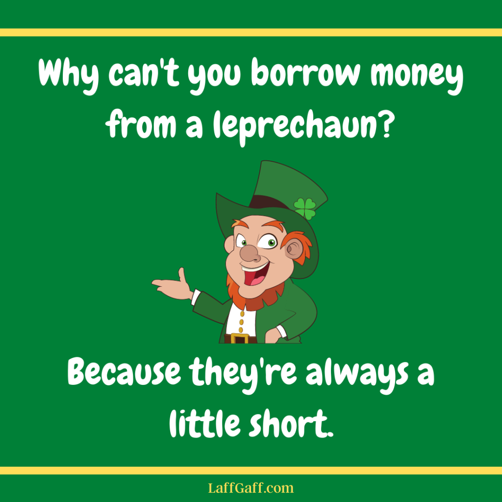 Funny leprechaun joke for St. Patrick's Day.