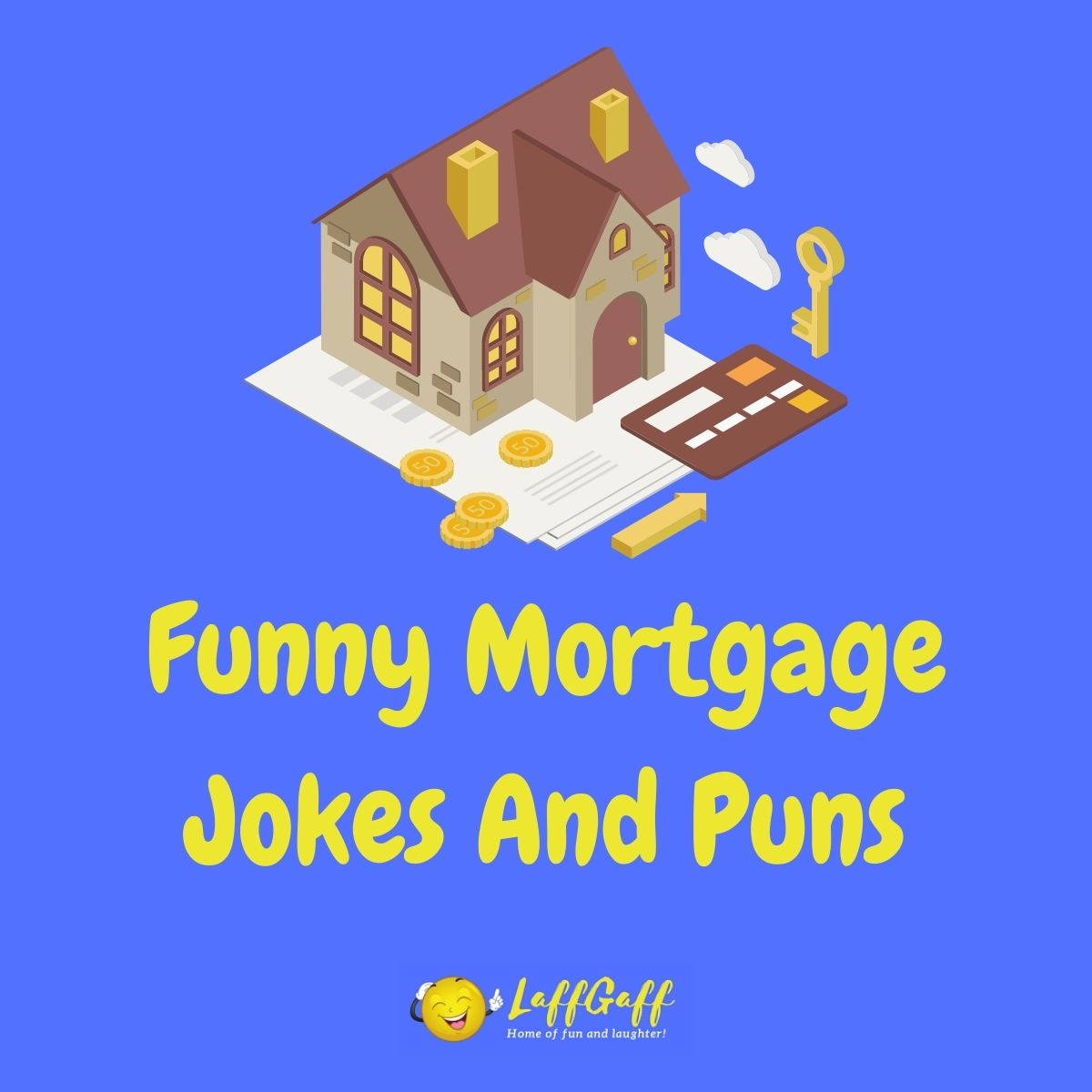 Featured image for a page of funny mortgage jokes and puns.