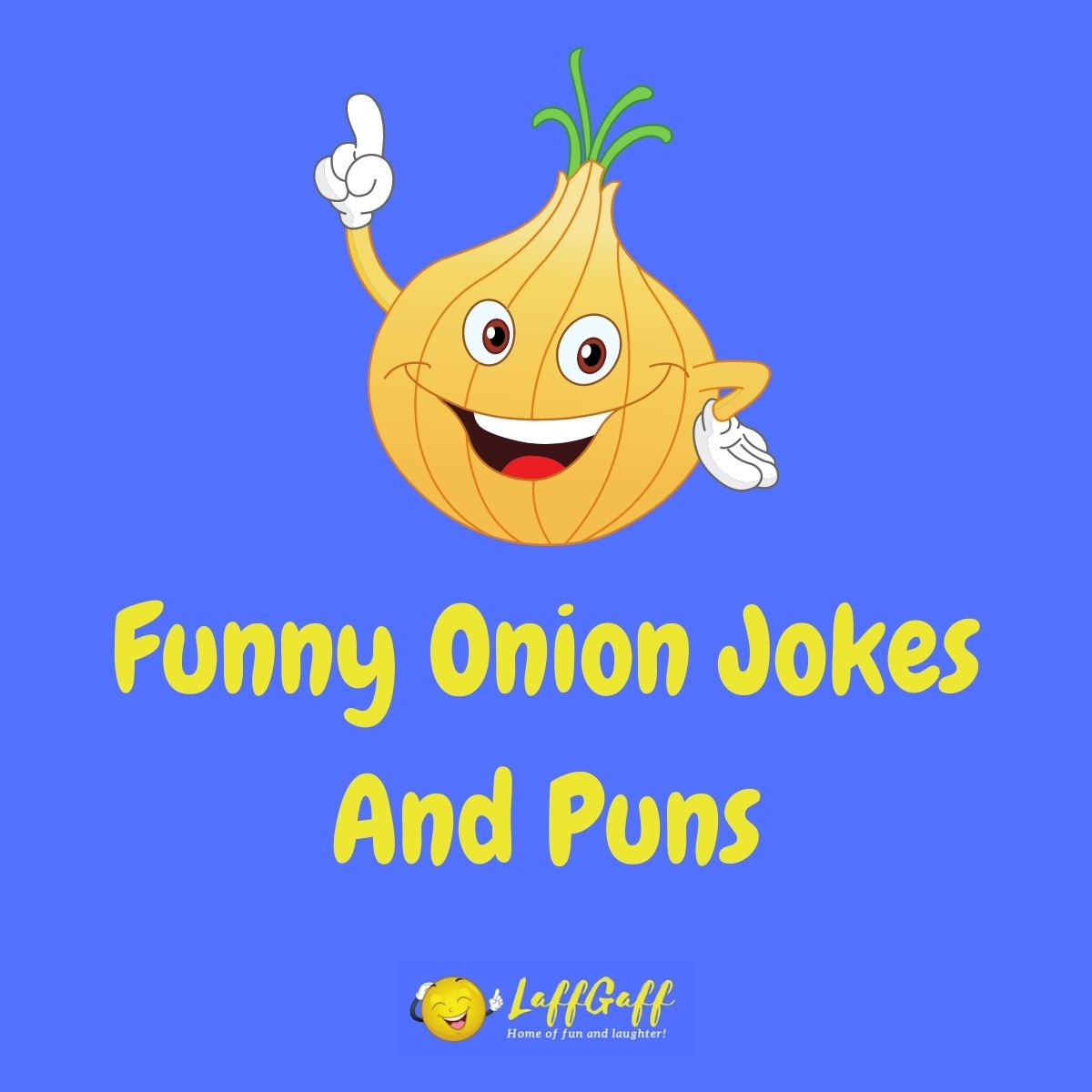 Featured image for a page of funny onion jokes and puns.