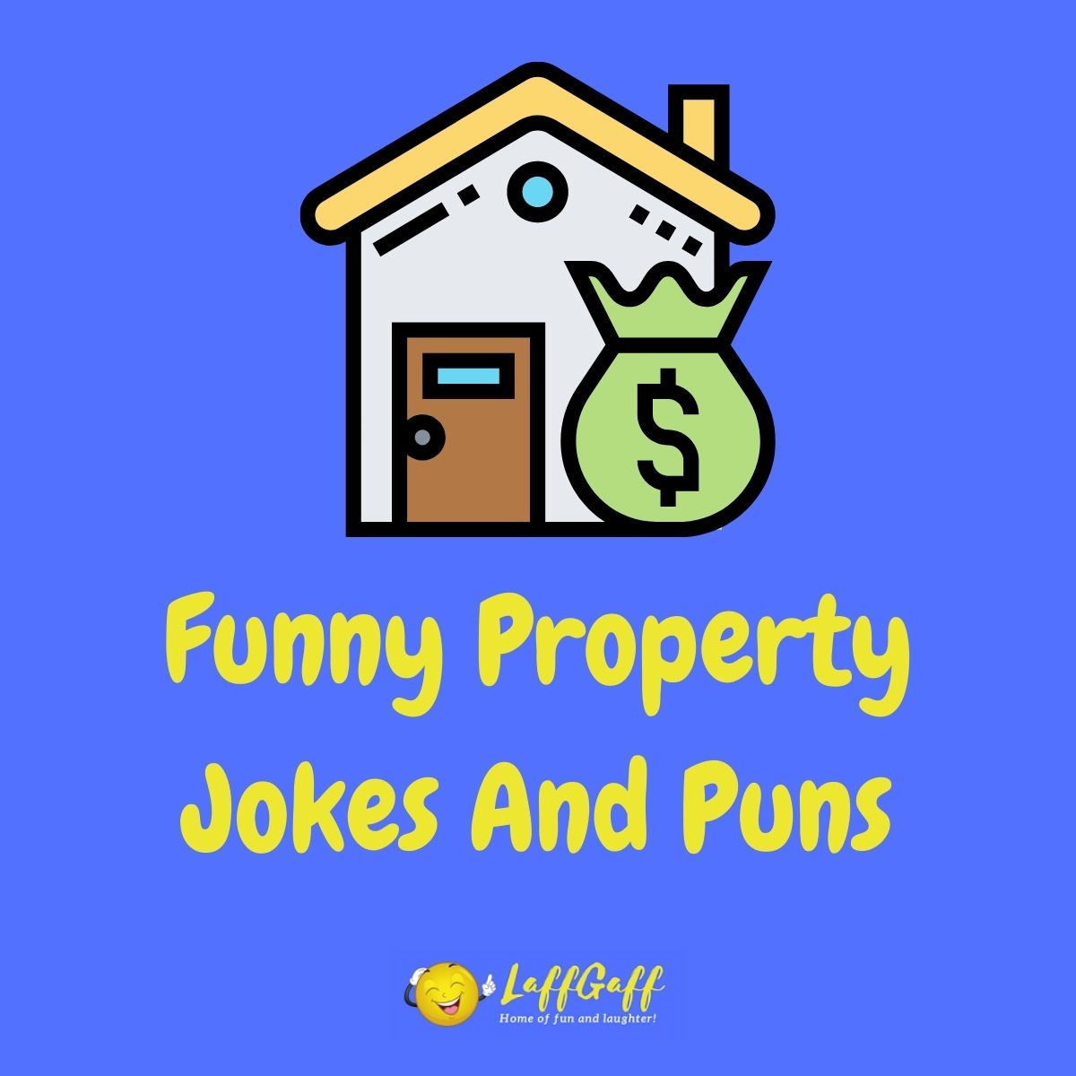 Featured image for a page of funny property jokes and puns.