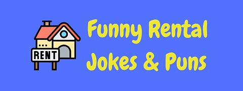 Header image for a page of funny rental jokes and puns.
