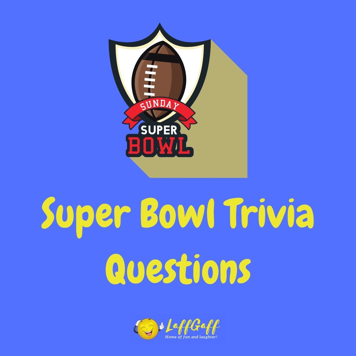 Featured image for a page of Super Bowl trivia questions and answers.