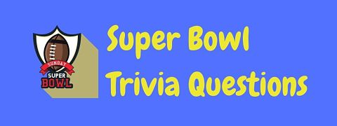 Header image for a page of Super Bowl trivia questions and answers.