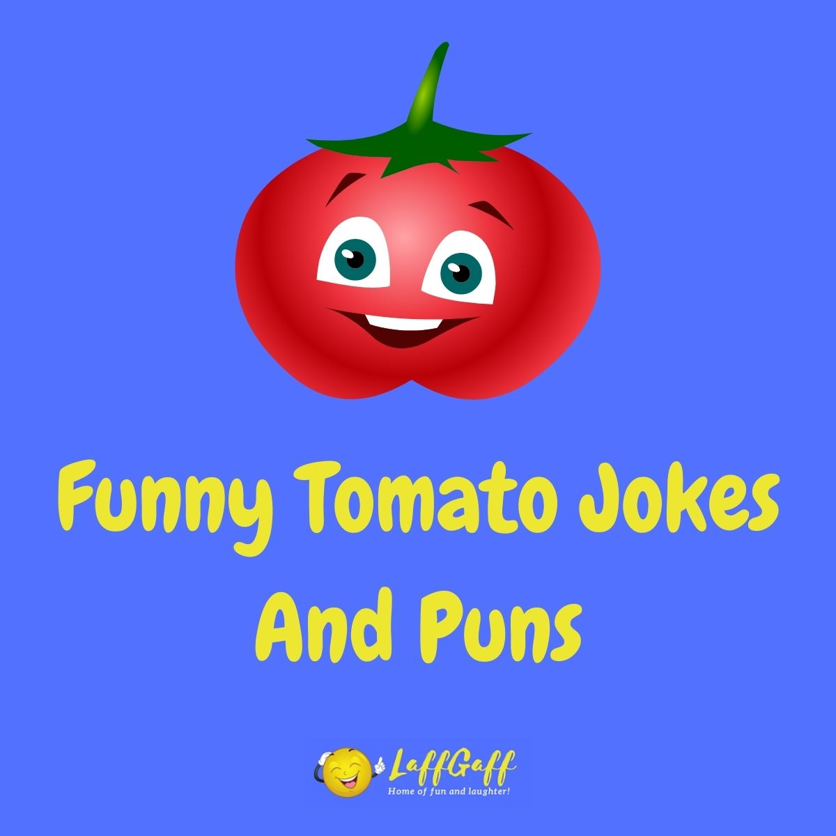 Featured image for a page of funny tomato jokes and puns.
