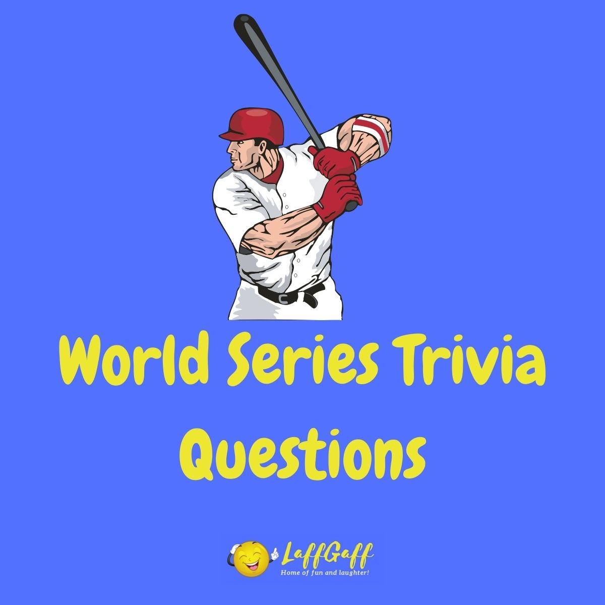 Featured image for a page of baseball World Series trivia questions and answers.