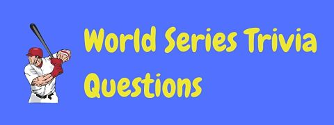 Header image for a page of baseball World Series trivia questions and answers.