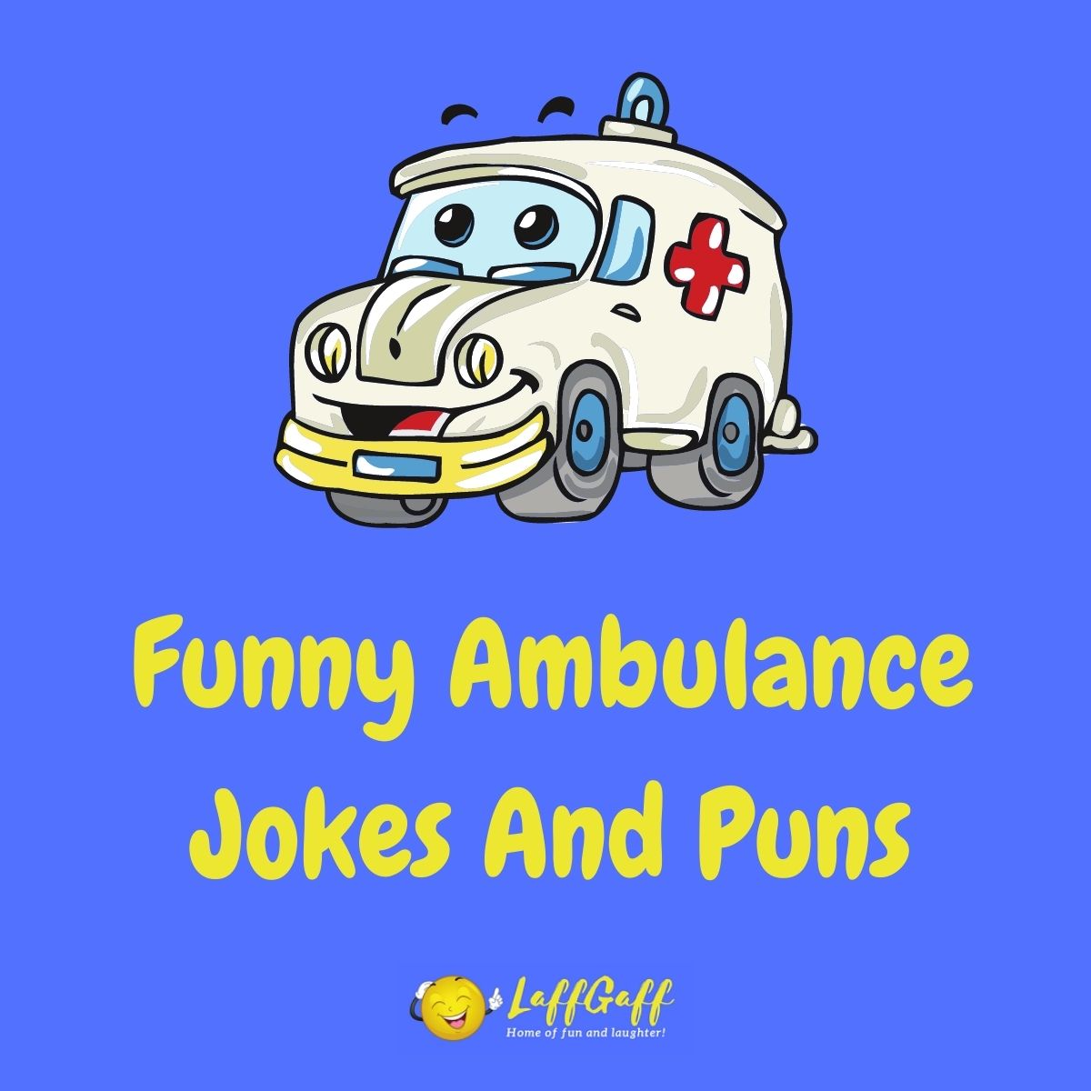 Featured image for a page of funny ambulance jokes and puns.