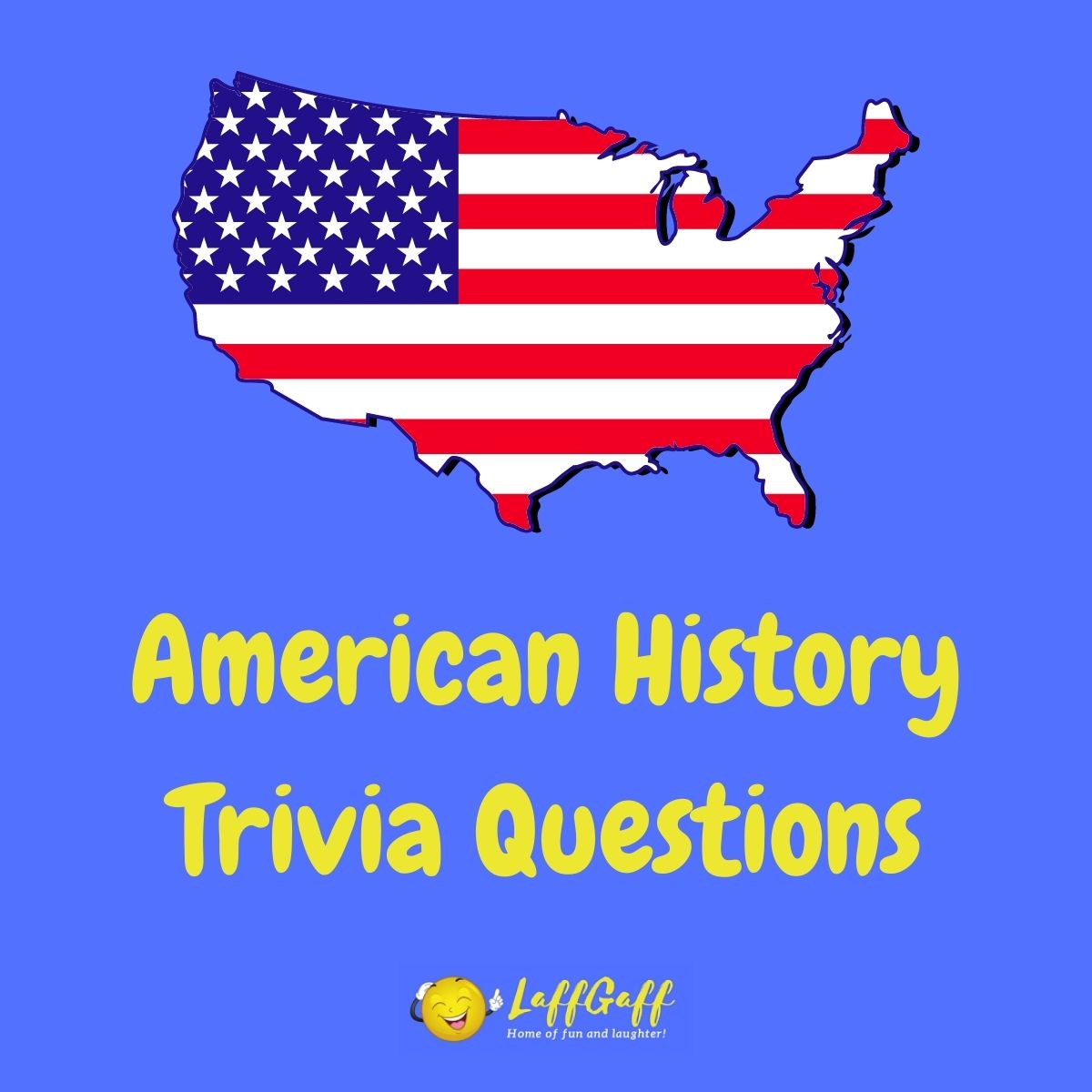 Featured image for a page of American history trivia questions and answers.