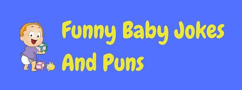 Header image for a page of funny baby jokes and puns.