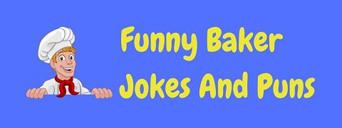 Header image for a page of funny baker jokes and puns.