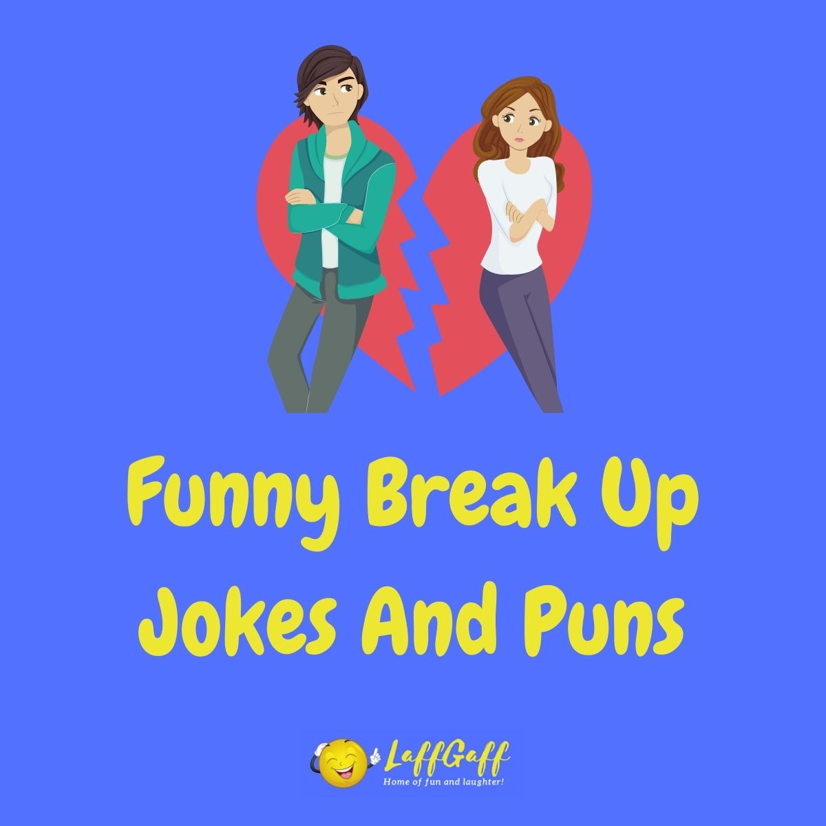 Featured image for a page of funny break up jokes and puns.