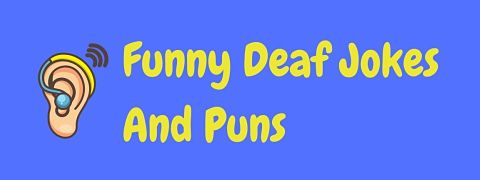 Header image for a page of funny deaf jokes and puns.
