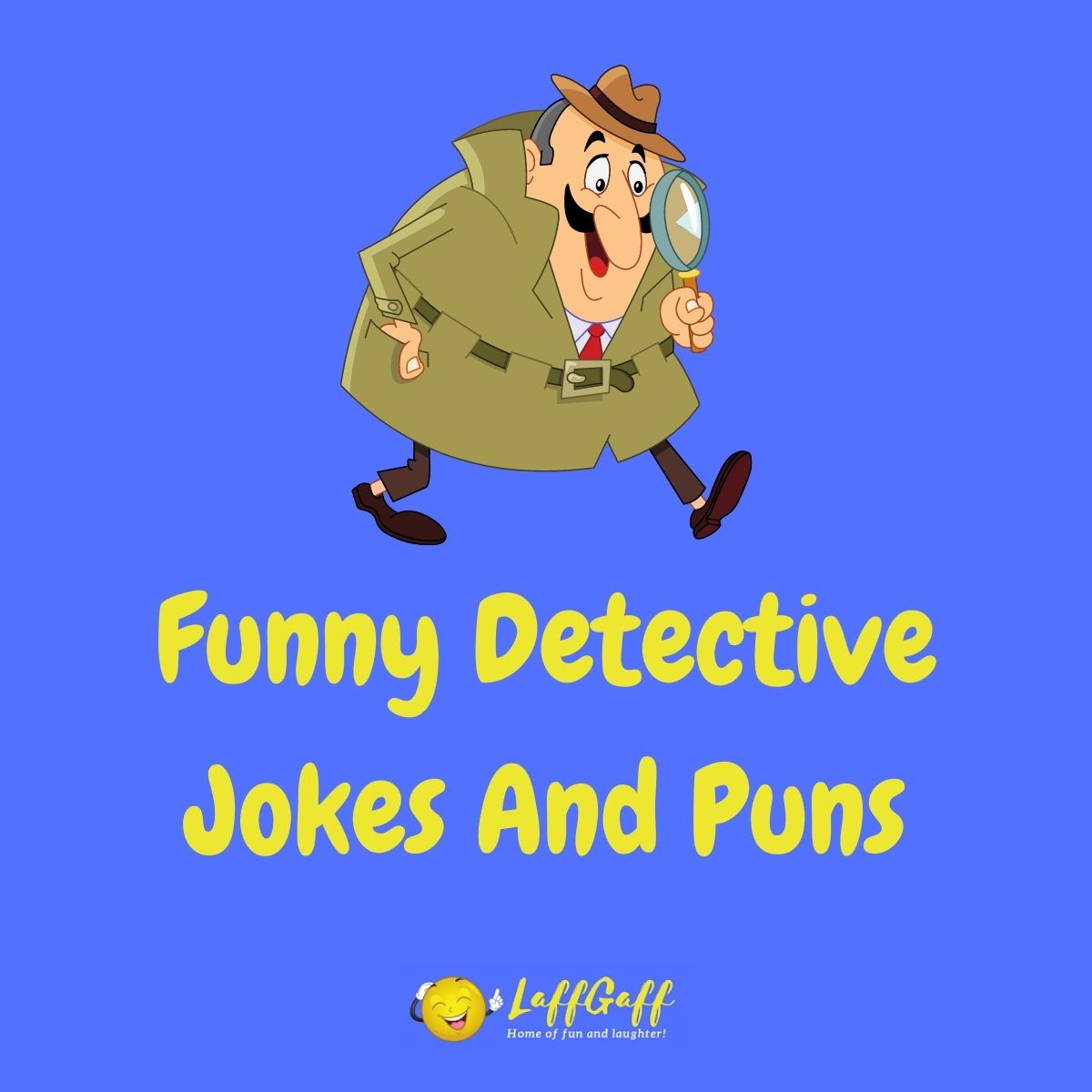 Featured image for a page of funny detective jokes and puns.