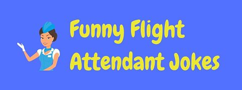 Header image for a page of funny flight attendant jokes and puns.