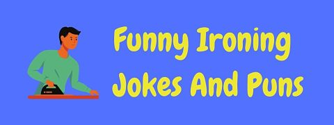 Header image for a page of funny ironing jokes and puns.