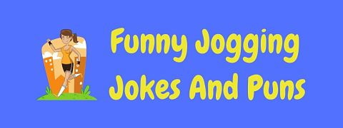 Header image for a page of funny jogging jokes and puns.