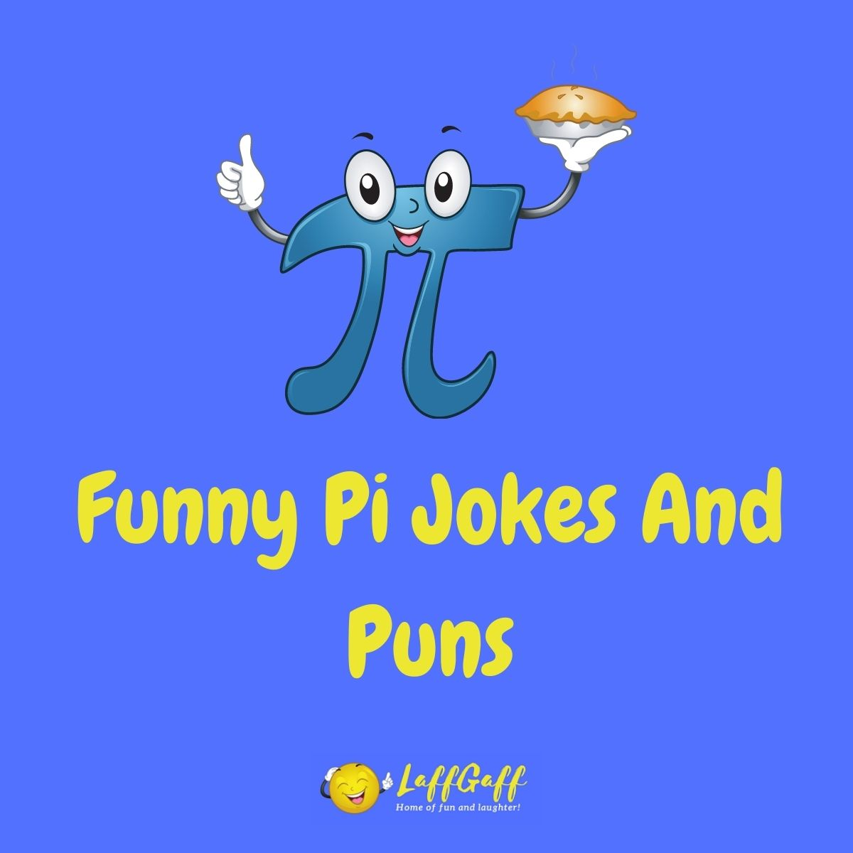 Featured image for a page of funny pi jokes and puns.