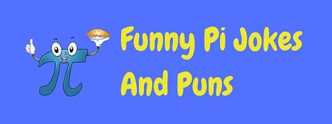 Header image for a page of funny pi jokes and puns.