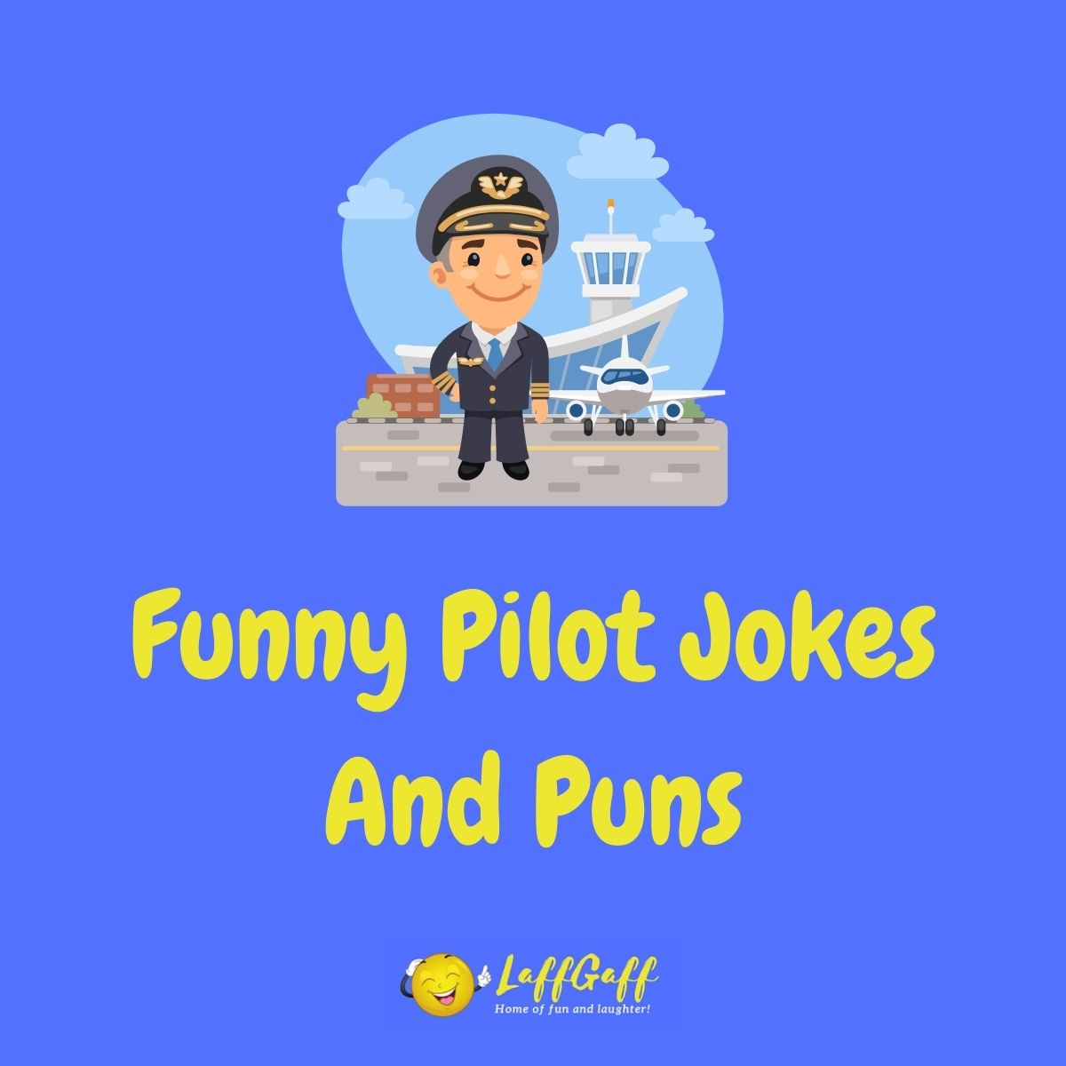 Featured image for a page of funny pilot jokes and puns.