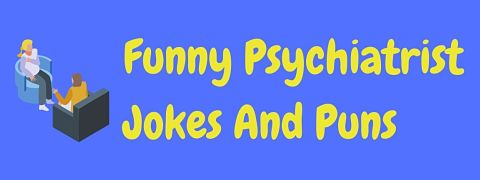 Header image for a page of funny psychiatrist jokes and puns.