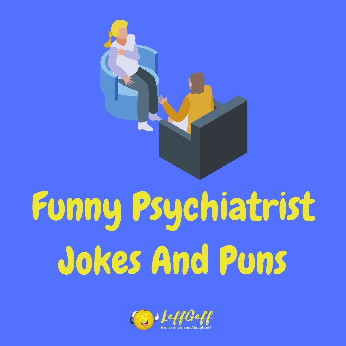 Featured image for a page of funny psychiatrist jokes and puns.