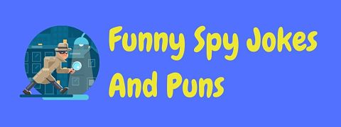 Header image for a page of funny spy jokes and puns.