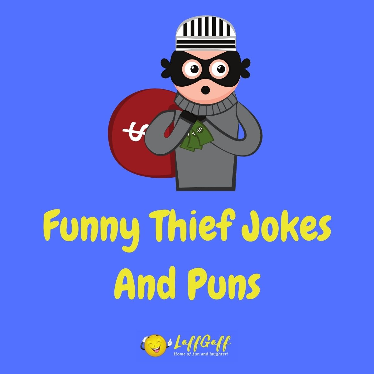 Featured image for a page of funny thief jokes and puns.