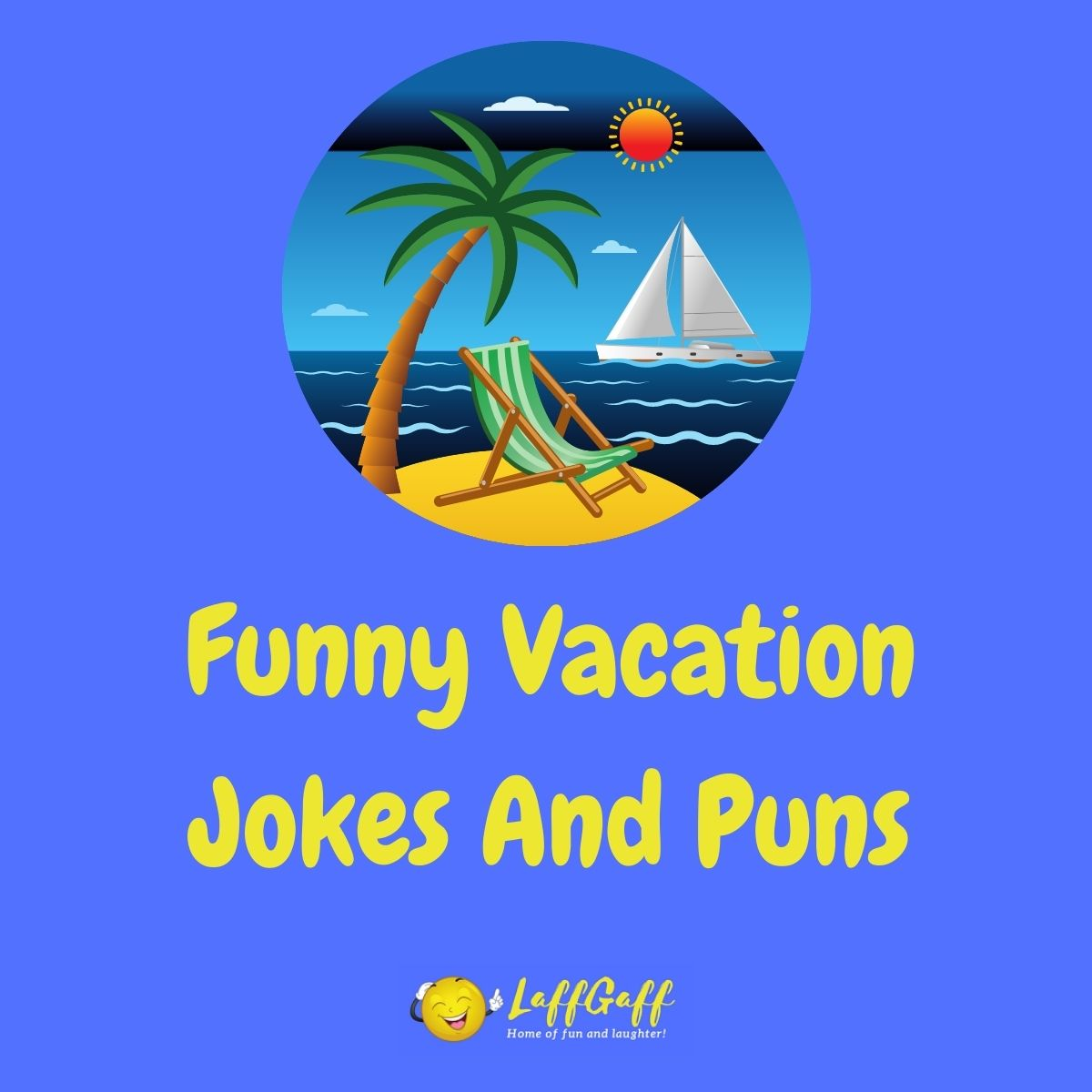Featured image for a page of funny vacation jokes and puns.