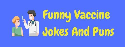 Header image for a page of funny vaccine jokes and puns.