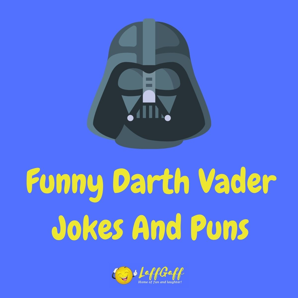 Featured image for a page of funny Darth Vader jokes and puns.
