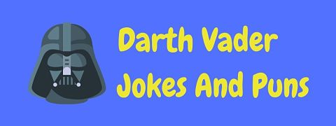 Header image for a page of funny Darth Vader jokes and puns.
