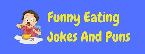 Header image for a page of funny eating jokes and puns.