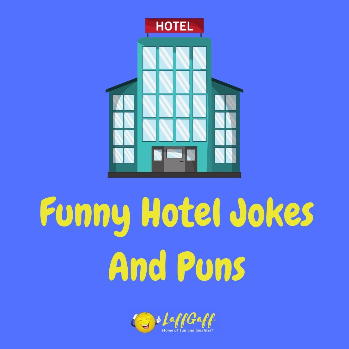 Featured image for a page of funny hotel jokes and puns.