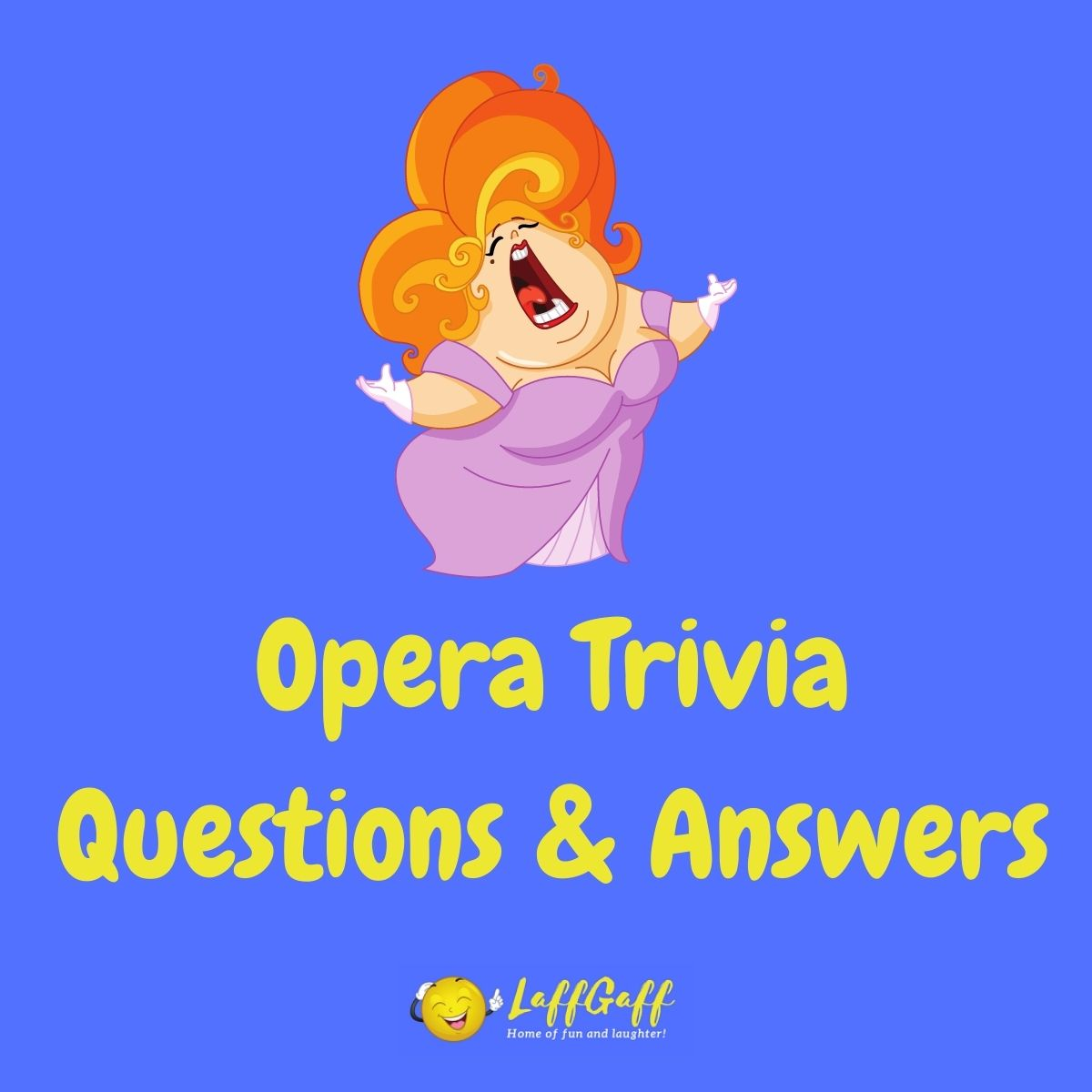 Featured image for a page of opera trivia questions and answers.