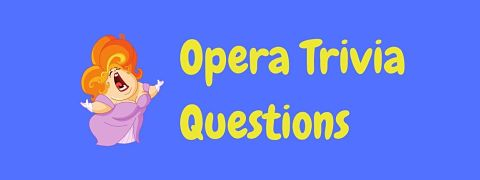 Header image for a page of opera trivia questions and answers.
