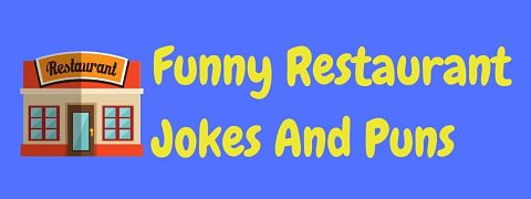 Header image for a page of funny restaurant jokes and puns.
