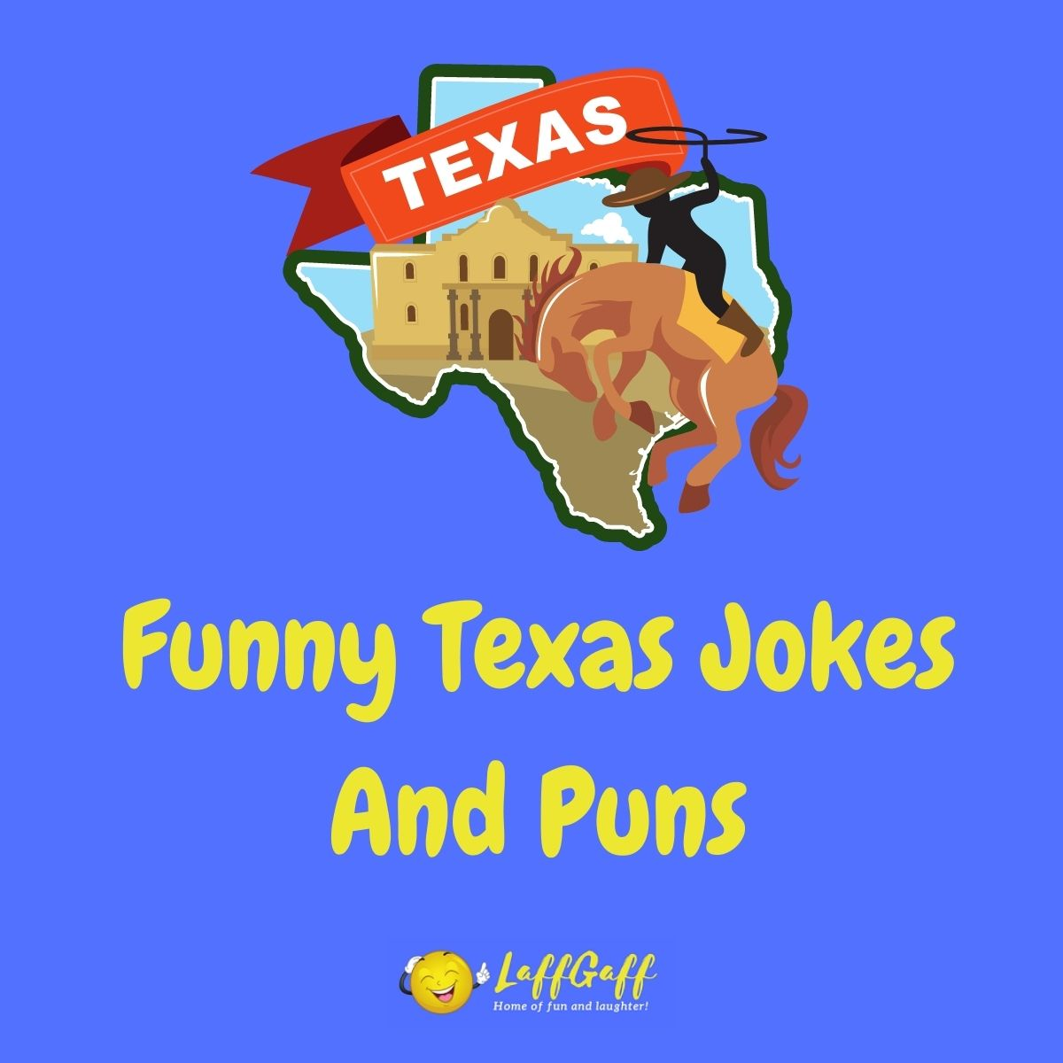 Featured image for a page of funny Texas jokes and puns.