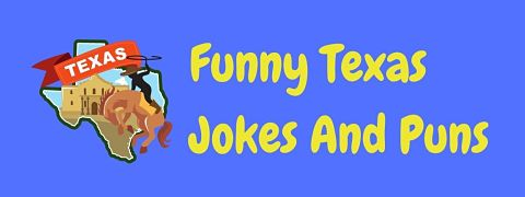 Header image for a page of funny Texas jokes and puns.