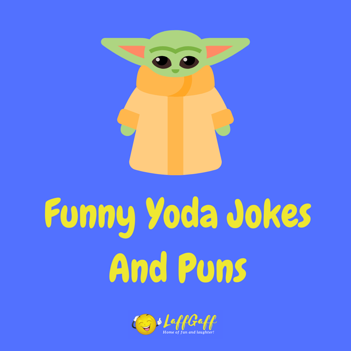 Featured image for a page of funny Yoda jokes and puns.