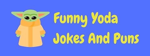 Header image for a page of funny Yoda jokes and puns.