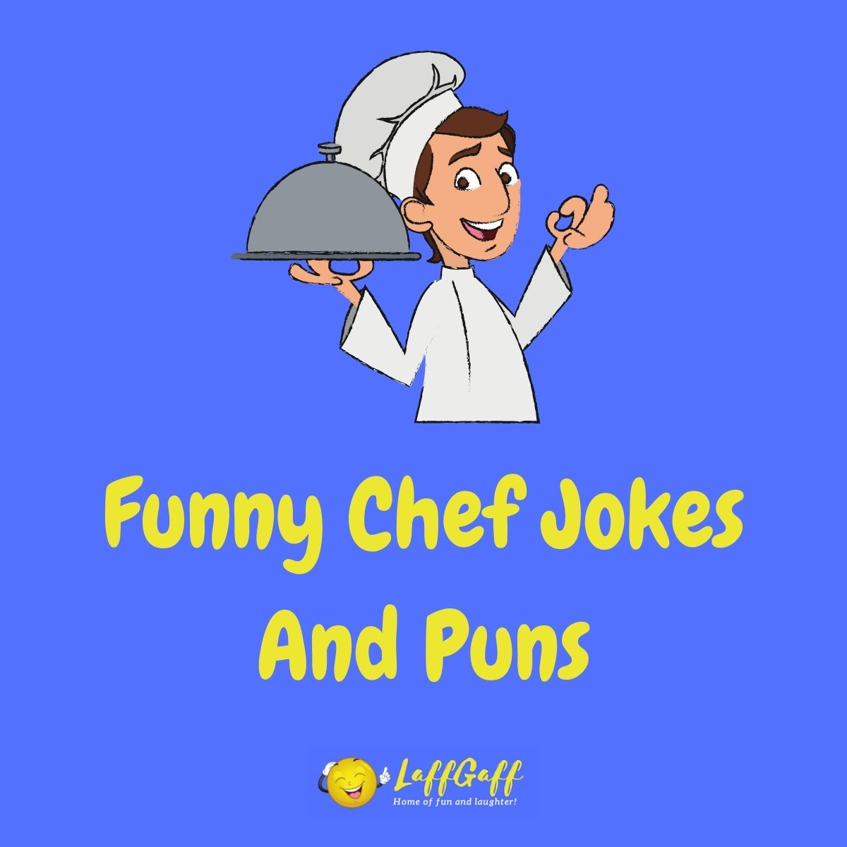 Featured image for a page of funny chef jokes and puns.