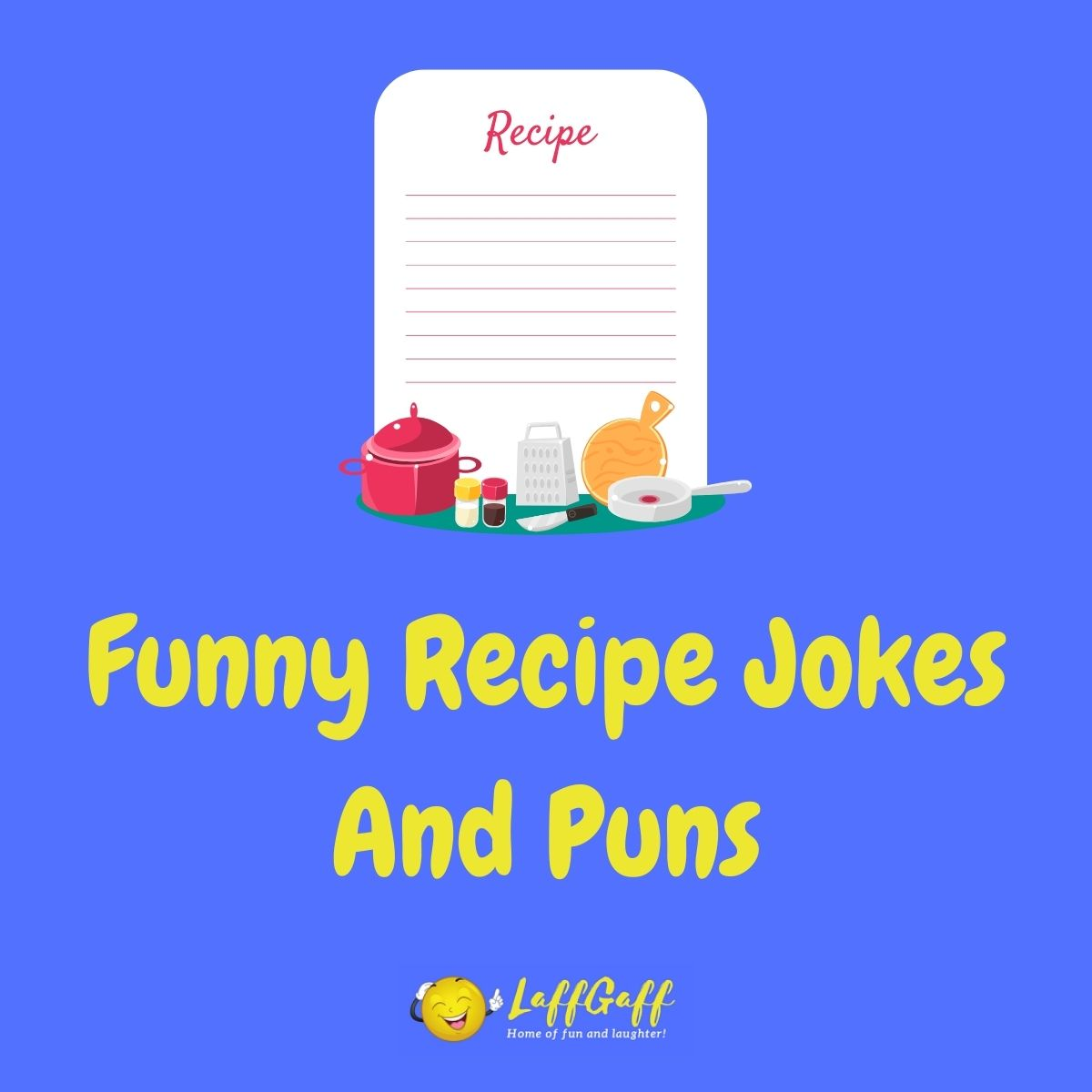 Featured image for a page of funny recipe jokes and puns.