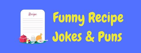 Header image for a page of funny  recipe jokes and puns.