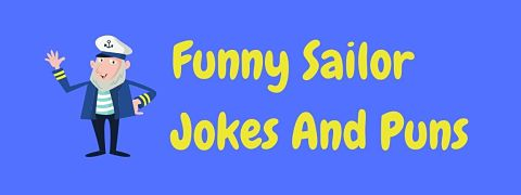 Header image for a page of funny sailor jokes and puns.